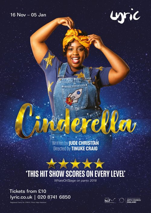 Poster of Timmika Ramsay as Cinderella for the Lyric Hammersmith's panto. Photography copyright Helen Maybanks 2019